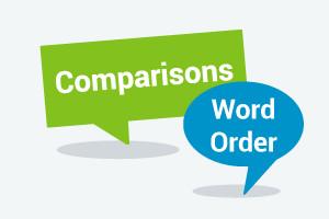 Intermediate Level English Grammar - Comparisons & Word Order
