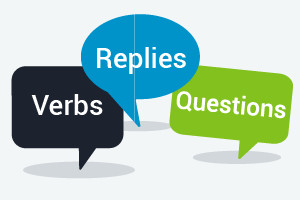 Beginner Level English - Grammar for Verbs, Questions and Replies