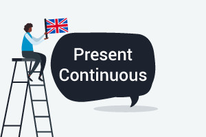 Beginner Level English Course - Present Continuous