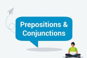 English Grammar - Prepositions & Conjunctions (Intermediate level)