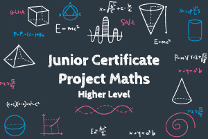 Junior Certificate Project Maths - Higher Level - Revised