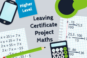 Leaving Certificate Project Maths - Higher Level - Revised