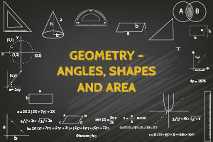 Geometry - Angles, Shapes and Area - Revised