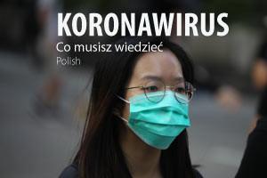 Koronawirus - co musisz wiedzieć