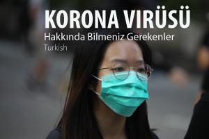 Korona Virüsü Hakkında Bilmeniz Gerekenler