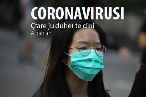 Coronavirusi - Çfarë duhet të dini