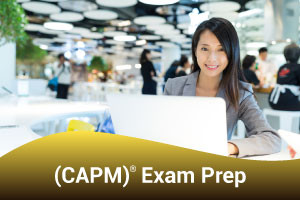 Certified Associate in Project Management (CAPM)® Exam Prep
