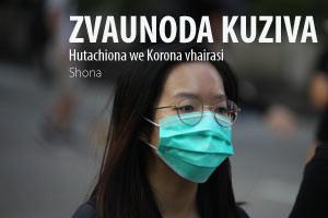 Hutonhiona we Korona vhairasi-Zvaunoda kuziva