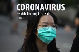 Coronavirus - Hvad du har brug for at vide