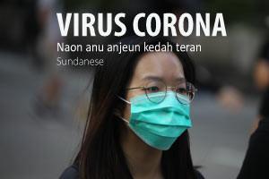 Virus Corona - Naon anu anjeun kedah terang