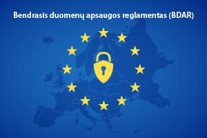 Bendrasis duomenų apsaugos reglamentas (BDAR)