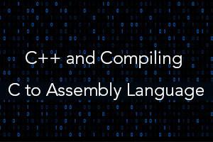 C + + Compilation des programmes C en langage d'assemblage