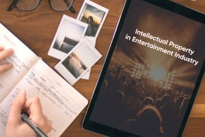 Managing Intellectual Property in Entertainment Industries
