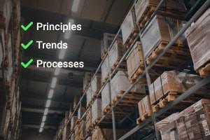 Gestão De Armazém: Princípios, Tendências e Processos
