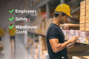Warehouse Management: Employees, Safety and Warehouse Costs