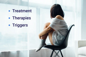 Depression: Treatment, Therapies and Triggers