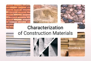Diploma in Characterization of Construction Materials