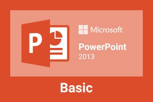 MS PowerPoint 2013 Basic