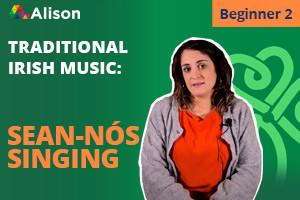 Traditional Irish Sean-nós Singing | Beginner 2