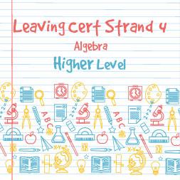 Strand 4 Higher Level Algebra