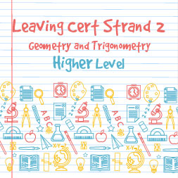 Strand 2 Higher Level Geometry and Trigonometry